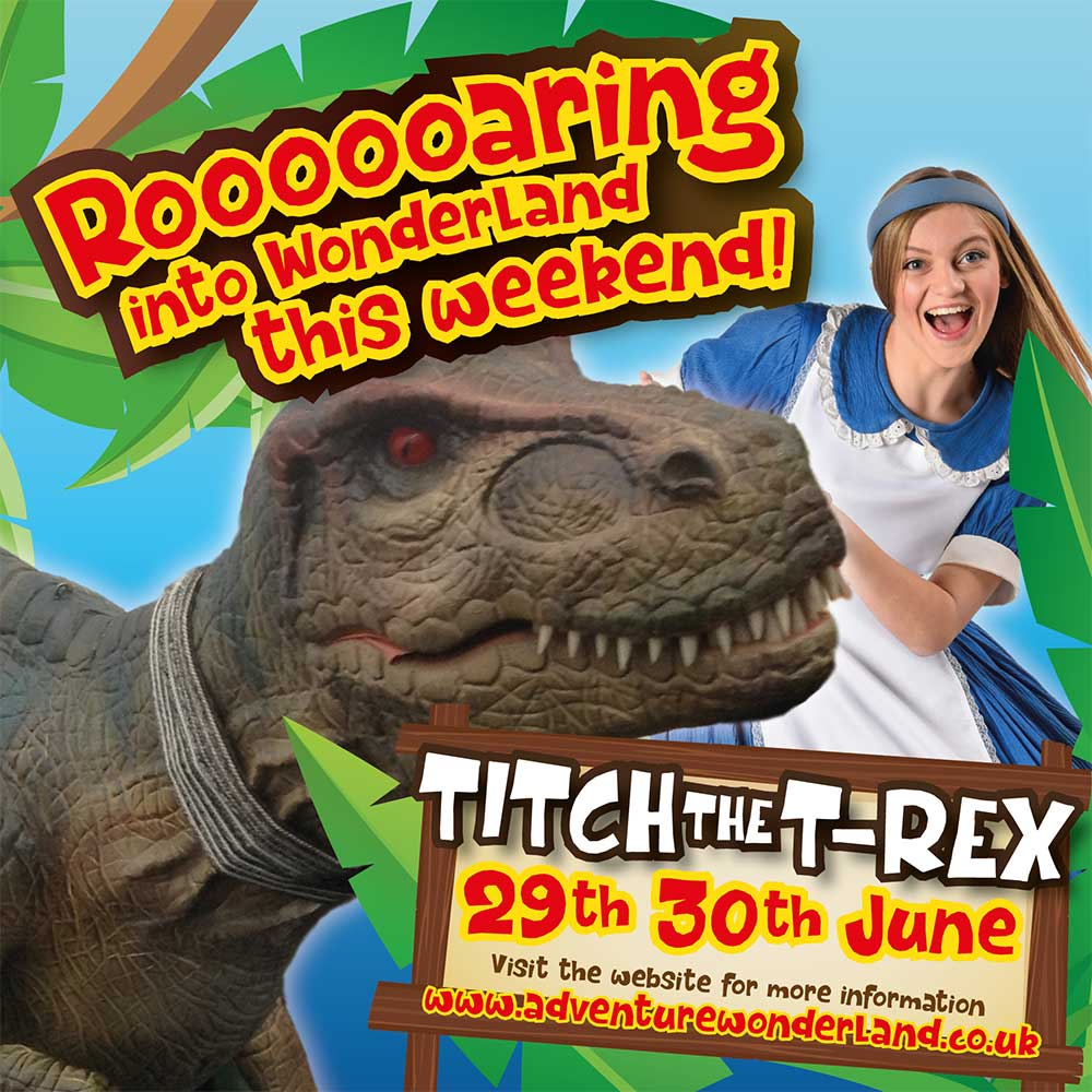 Titch The T-Rex Is At Adventure Wonderland This Weekend!